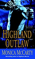 Highland Outlaw: A Novel (Campbell Trilogy)