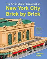 New York City Brick by Brick: The Art of LEGO Construction