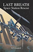 Last Breath: Space Station Rescue