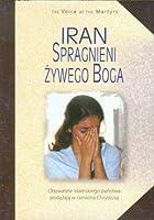 Iran Spragnieni Zywego Boga