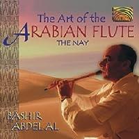 アラブのフルート ネイの芸術 (Art of the Arabian Flute: The Nay)