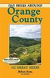 Day Hikes Around Orange County: 112 Great Hikes