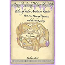 Tales of Fedor Aristaios Kontos Part Four Home of Copernicus  and the return journey: Part of the Master Guardian series (Tales of Fedor Aristaios Kontos series Book 4)