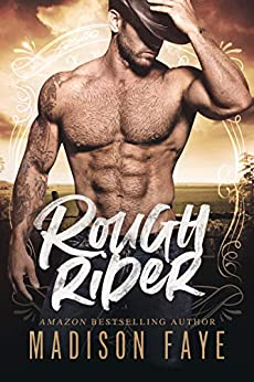 Rough Rider (Sugar County Boys Book 3) by [Faye, Madison]