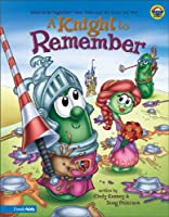 A Knight to Remember (Veggie Tales)