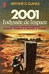 2001 l'odyssée de l'espace : d'après un scénario original de Stanley Kubbik et Arthur C. Clarke