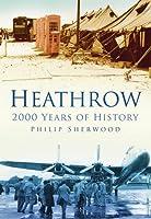 Heathrow: 2000 Years of History