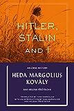 Hitler, Stalin & I: An Oral History