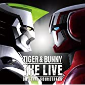 TIGER&BUNNY THE LIVE オリジナルサウンドトラック