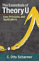 The Essentials of Theory U [Paperback] SCHARMER, OTTO