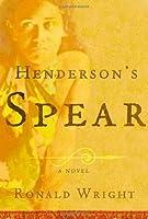 Henderson's Spear: A Novel (John MacRae Books)
