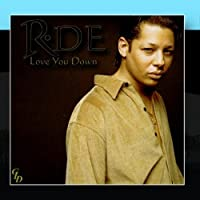 R-DE lOVE You Down