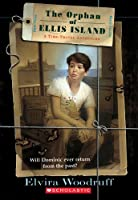 The Orphan of Ellis Island: A Time-Travel Adventure (Time Travel Adventures)