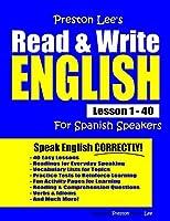 Preston Lee's Read & Write English Lesson 1 - 40 For Spanish Speakers