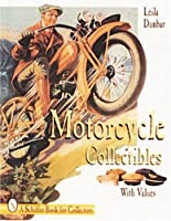 Motorcycle Collectibles (A Schiffer Book for Collectors)