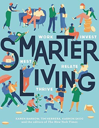 Smarter Living: Work - Nest - Invest - Relate - Thrive (English Edition)