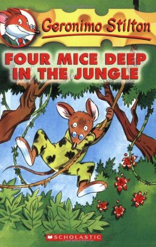 Four Mice Deep in the Jungle (Geronimo Stilton)の詳細を見る
