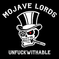 Unfuckwithable by Mojave Lords