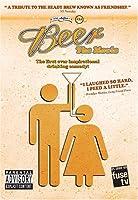 BEER: THE MOVIE