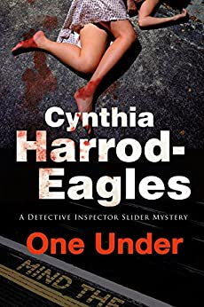 One Under: A British Police Procedural (A Bill Slider Mystery) by [Harrod-Eagles, Cynthia]