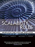 Scalability Rules: Principles for Scaling Web Sites (English Edition)