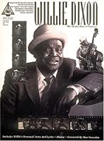Willie Dixon - Master Blues Composer: With Notes and Tablature