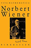 Norbert Wiener 1894–1964 (Vita Mathematica)