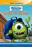 Dare to Scare (Disney/Pixar Monsters University) (Golden First Chapters)