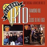 Diamond Rio/Close to the Edge