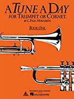 A Tune a Day: For Trumpet or Cornet, Book 1