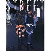 STREET (ストリート) 2011年 12月号 [雑誌]