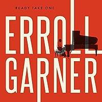 Ready Take One by Erroll Garner