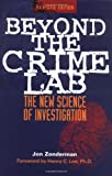 Beyond the Crime Lab: The New Science of Investigation