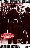 The Crime of Sylvestre Bonnard: A Tale of Guilt (Living Time Nobel Prize Collection)