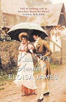 Kiss Me Annabel (The Essex Sisters Book 2) by [James, Eloisa]