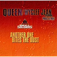 Another One Bites The Dust + Wyclef Jean
