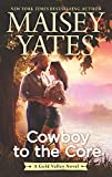 Cowboy to the Core (A Gold Valley Novel) (English Edition)