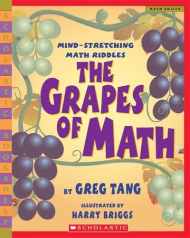 The Grapes of Math: Mind-stretching Math Riddles (Scholastic Bookshelf)の詳細を見る