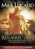 Resurrection (Max Lucado) [DVD]