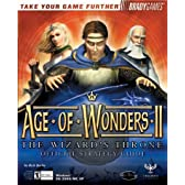 Age of Wonders II: The Wizard's Throne Official Strategy Guide (Bradygames Take Your Games Further)