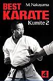 英文版 ベスト空手 4: 組手2 - Best Karate 4: Kumite 2