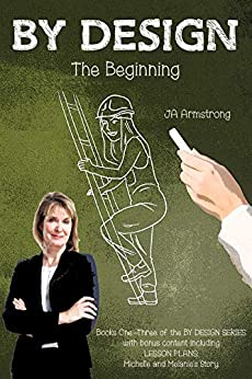 BY DESIGN: The Beginning by [Armstrong, J.A.]