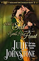 When a Scot Gives His Heart (Highlander Vows: Entangled Hearts)