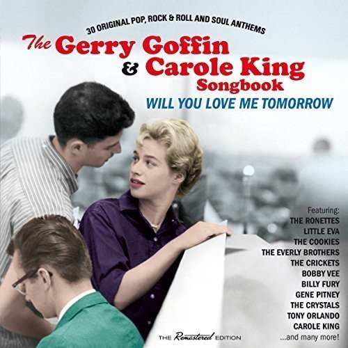 The Gerry Goffin & Carole King Songbook: Will You Love Me Tomorrow