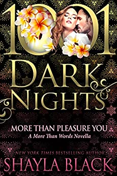 More Than Pleasure You: A More Than Words Novella by [Black, Shayla]