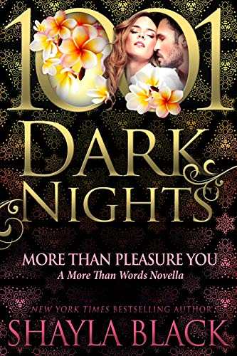 More Than Pleasure You: A More Than Words Novella (English Edition)