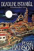 Deadline Istanbul (the Elizabeth Darcy Series)