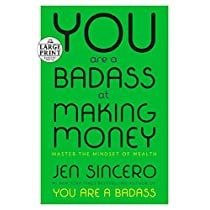 You Are a Badass at Making Money: Master the Mindset of Wealth (Random House Large Print)