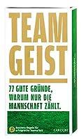 Teamgeist: 77 gute Gruende, warum nur die Mannschaft zaehlt!