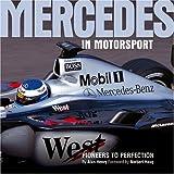 Mercedes in Motorsport: Pioneers to Perfection